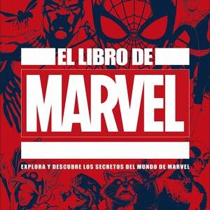 El Libro de Marvel. Universo Marvel en toda su complejidad