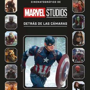 El universo cinematografico de Marvel Studios. Detrás de las cámaras