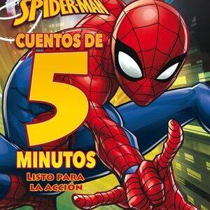 Marvel. Cuentos de Spider-Man para leer en 5 minutos