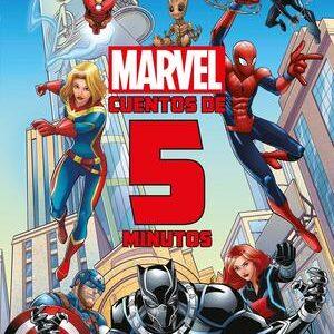 Marvel. Cuentos de superheroes para leer en 5 minutos