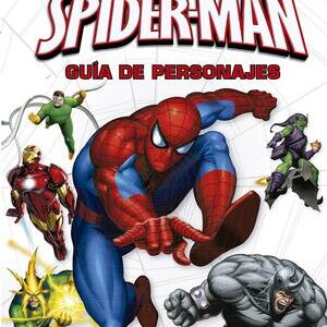Marvel. Guia de personajes de Spider-Man