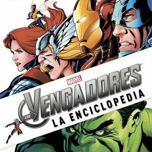 Marvel. La enciclopedia de los Vengadores