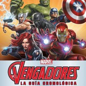 Marvel. La guia cronologica de los Vengadores 1963 - Hoy