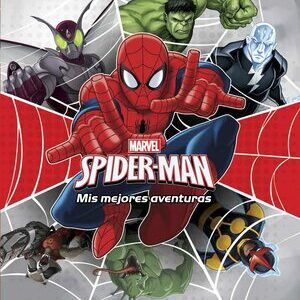 Marvel. Las mejores aventuras de Spider-Man