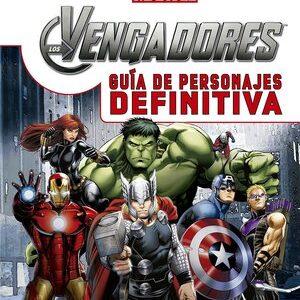 Marvel. Los Vengadores. Guía de personajes
