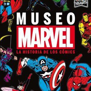 Marvel. Museo, la Historia de los personajes