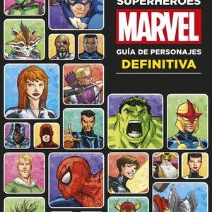 Superheroes Marvel. Guia de personajes