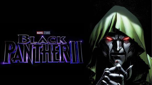 Rumor Doctor Doom en Black Panther II