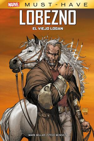 Libro Marvel Must Have Lobezno El Viejo Logan