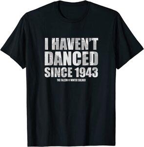 Camiseta Falcon y el Soldado de Invierno Bucky Barnes No he Bailado desde 1943