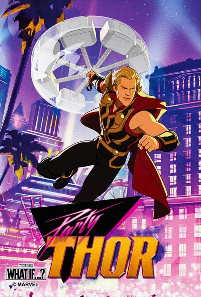 Poster de What if... Que hubiera pasado si... Personaje Party Thor